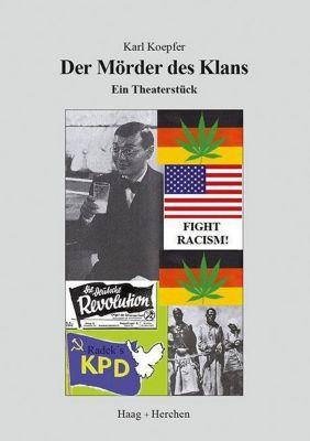 Der Mörder des Klans - Karl Koepfer |