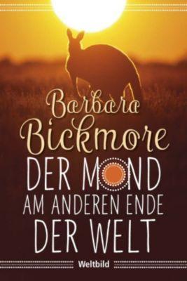 Der Mond am anderen Ende der Welt, Barbara Bickmore