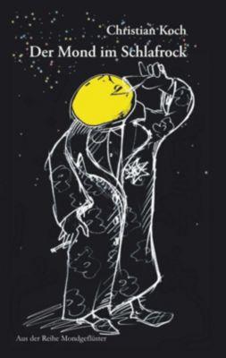 Der Mond im Schlafrock, Christian Koch