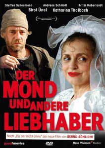 Der Mond und andere Liebhaber, Katharina Thalbach