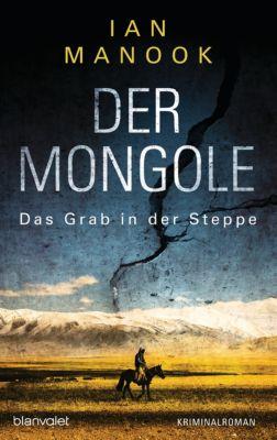 Der Mongole - Das Grab in der Steppe, Ian Manook