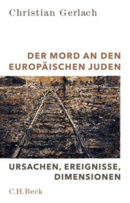 Der Mord an den europäischen Juden, Christian Gerlach