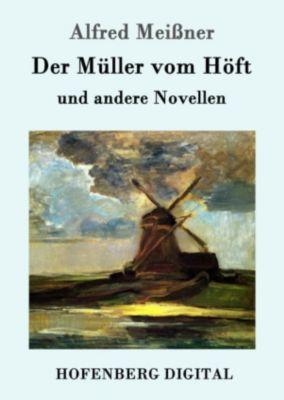Der Müller vom Höft, Alfred Meissner