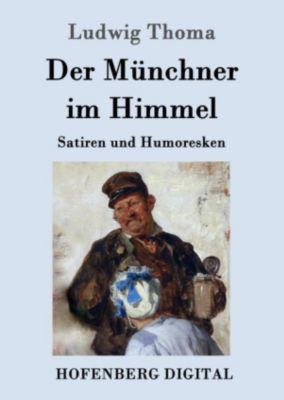 Der Münchner im Himmel, Ludwig Thoma