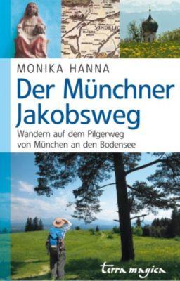 Der Münchner Jakobsweg, Monika Hanna