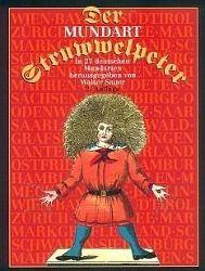 Der Mundart-Struwwelpeter in 27 deutschen Mundarten, Heinrich Hoffmann