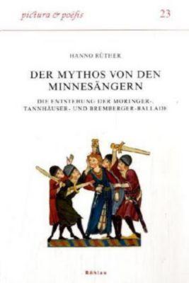 Der Mythos von den Minnesängern, Hanno Rüther