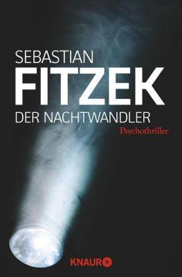 Der Nachtwandler - Sebastian Fitzek |