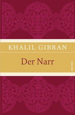 Der Narr, Khalil Gibran