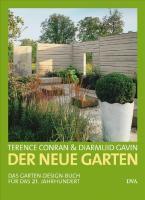Der neue Garten, Terence Conran, Diarmuid Gavin