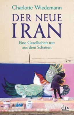 Der neue Iran, Charlotte Wiedemann