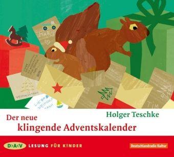 Der neue klingende Adventskalender, Audio-CD, Holger Teschke