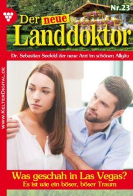 Der neue Landdoktor: Der neue Landdoktor 23 - Arztroman, Tessa Hofreiter