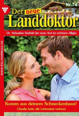 Der neue Landdoktor: Der neue Landdoktor 74 – Arztroman, Tessa Hofreiter