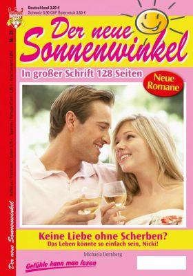 Der neue Sonnenwinkel: Der neue Sonnenwinkel 31 - Familienroman, Michaela Dornberg