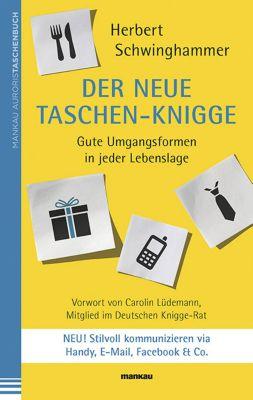Der neue Taschen-Knigge - Herbert Schwinghammer |
