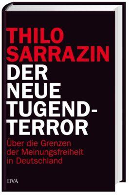 Der neue Tugendterror, Thilo Sarrazin