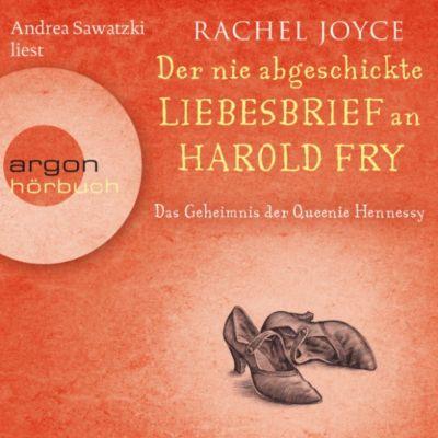 Der nie abgeschickte Liebesbrief an Harold Fry - Das Geheimnis der Queenie Hennessy, Rachel Joyce