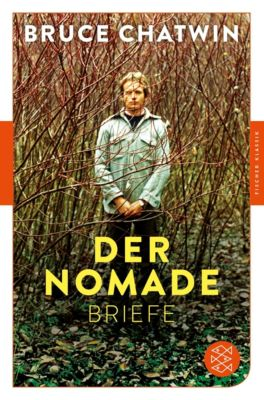 Der Nomade - Bruce Chatwin |