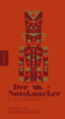 Der Nussknacker, Sanna Annukka, E. T. A. Hoffmann