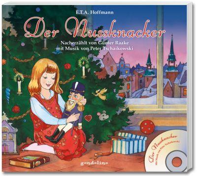 Der Nussknacker, mit Audio-CD, E. T. A. Hoffmann