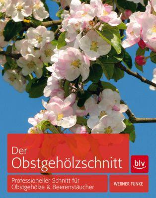 Der Obstgehölzschnitt, Werner Funke