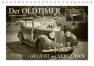 Der Oldtimer - geliebt und vergessen (Tischkalender 2019 DIN A5 quer), Susann Kuhr