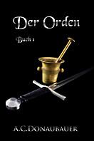 Der Orden, A.C. Donaubauer