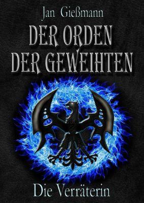 Der Orden der Geweihten - Jan Gießmann |