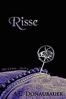 Der Orden: Risse, A.C. Donaubauer
