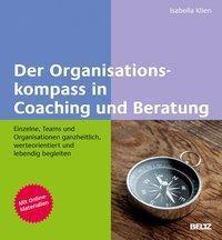 Der Organisationskompass in Coaching und Beratung - Isabella Klien |