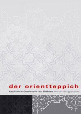 Der Orientteppich, Werner Brüggemann