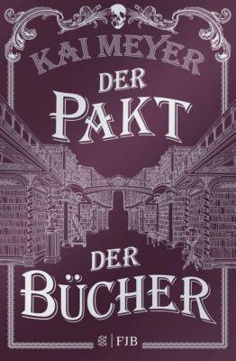 Der Pakt der Bücher, Kai Meyer