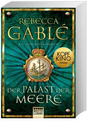 Der Palast der Meere - Rebecca Gablé |