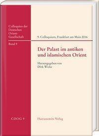 Der Palast im antiken und islamischen Orient -  pdf epub
