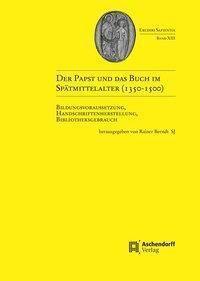 Der Papst und das Buch im Spätmittelalter (1350-1500)