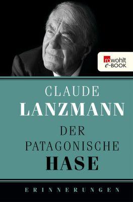 Der patagonische Hase, Claude Lanzmann