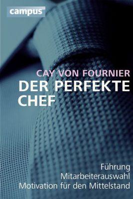 Der perfekte Chef, Cay von Fournier