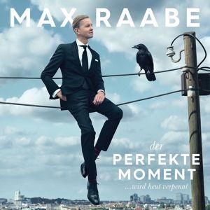 Der perfekte Moment... wird heut verpennt, Max Raabe