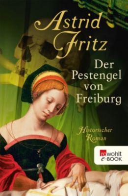 Der Pestengel von Freiburg, Astrid Fritz