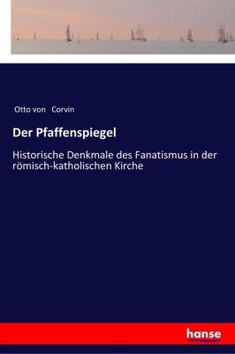 Der Pfaffenspiegel - Otto von Corvin |