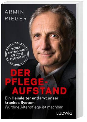 Der Pflege-Aufstand, Armin Rieger