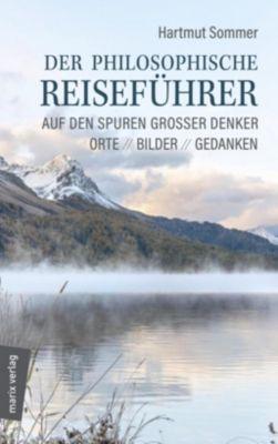 Der philosophische Reiseführer, Hartmut Sommer