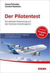 Der Pilotentest, m. CD-ROM, Jürgen Hesse, Hans-Christian Schrader, Carsten Roelecke