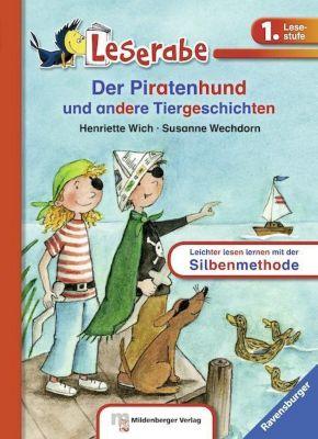 Der Piratenhund und andere Tiergeschichten, Henriette Wich