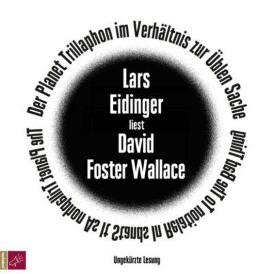 Der Planet Trillaphon im Verhältnis zur Üblen Sache, David Foster Wallace