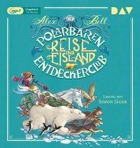 Der Polarbären-Entdeckerclub - Reise ins Eisland, 1 MP3-CD, Alex Bell