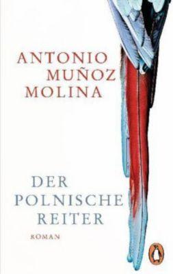 Der polnische Reiter, Antonio Muñoz Molina
