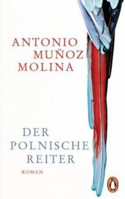 Der polnische Reiter - Antonio Muñoz Molina |