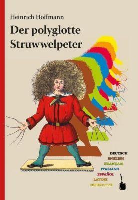 Der polyglotte Struwwelpeter, Heinrich Hoffmann